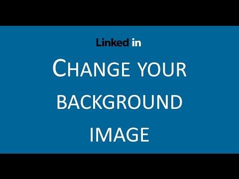 LinkedIn tip - Change your background image