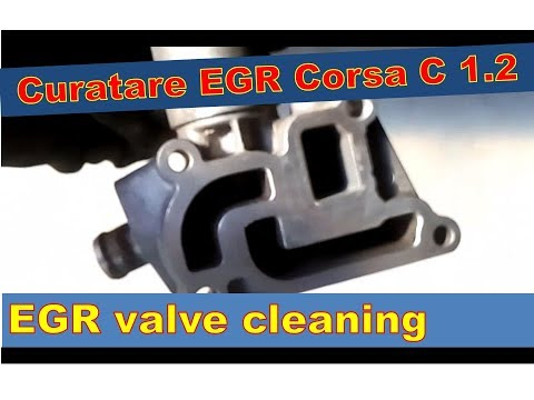 Curatare EGR Corsa C -- Z12XE EGR cleaning