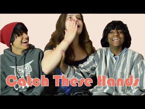 Catch These Hands | Teen Almanac
