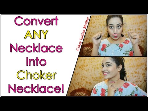 How to make any necklace into a CHOKER necklace! | Crazy Indian Mother | RGV Love