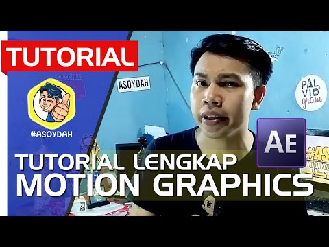 MEMBUAT MOTION GRAPHICS UNTUK VIDEO OPENING DENGAN AFTER EFFECTS
