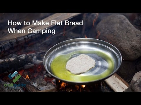 How to Make Flat Bread when Camping