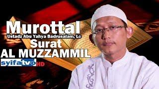 Murottal !! Merdunya Suara Ustadz Abu Yahya Badrusalam,Lc.