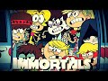 Loud House-Immortals MV