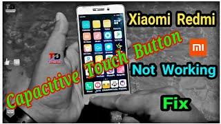 Redmi Capacitive Touch Button not Working | Redmi 3s Prime | Redmi