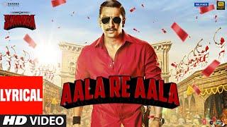 Lyrical:  Aala Re Aala | SIMMBA | Ranveer Singh, Sara Ali Khan | Tanishk Bagchi, Dev Negi, Goldi