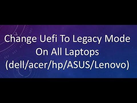 change uefi to legacy mode