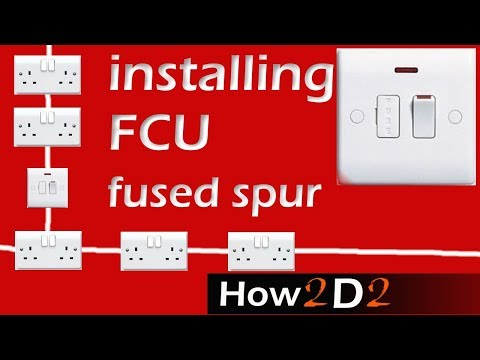 Fused connection Unit    Wiring FCU      How to wire Fused Spur