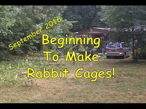 Beginning To Make Rabbit Cages