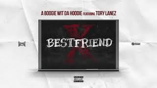 A Boogie Wit Da Hoodie - Best Friend feat. Tory Lanez [Official Audio] (Prod. by Jaegen & Nahum)