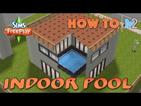 Sims FreePlay - How To Build An Indoor Pool Or Garden (Tutorial & Walkthrough)