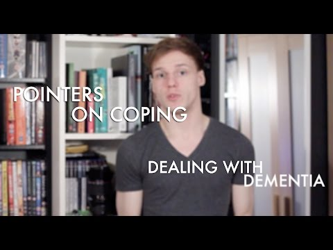 Dealing with Dementia - Coping Pointers