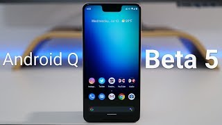 Android Q Beta 5 is Out! - What's New?