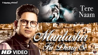 Muntashir Ki Diary Se :Tere Naam   Episode 22   Manoj Muntashir   T-Series