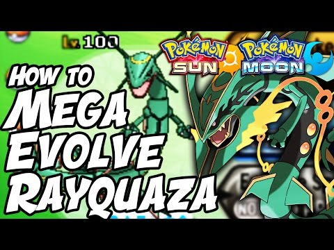 How to MEGA EVOLVE RAYQUAZA in Sun and Moon! How to Get Dragon Ascent in Pokemon Sun and Moon