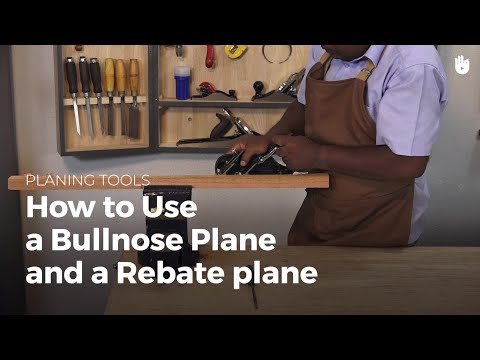 How to Use a Bullnose Plane and Rebate Plane | Woodworking