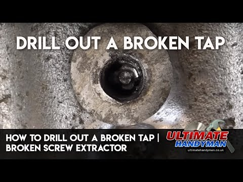 How to drill out a broken tap   drill out a broken screw extractor