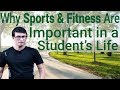 Download Why sports & fitness are important in a student's life MP3,3GP,MP4