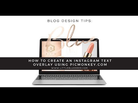 How to Create Instagram Text Overlay Using Picmonkey.com