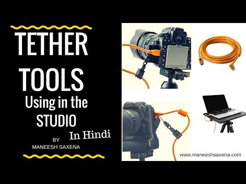 How to connect DSLR camera to laptop for live shooting? Photography tutorial : Tether tools (Hindi)