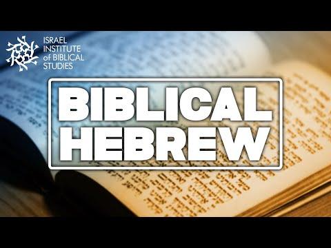 Biblical Hebrew - Israel Institute of Biblical Studies