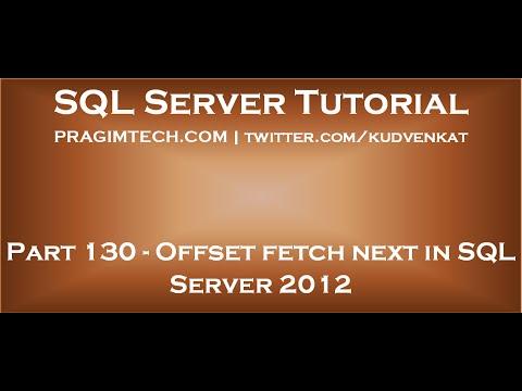 Offset fetch next in SQL Server 2012