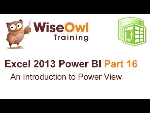 Excel 2013 Power BI Tools Part 16 - An Introduction to Power View