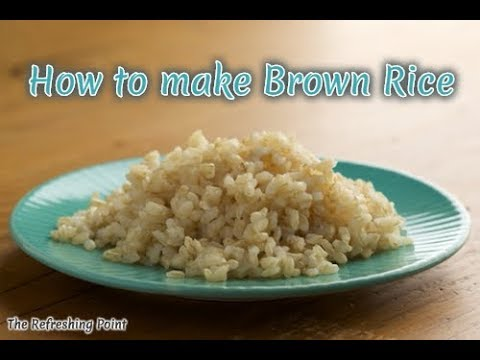 Helpful Tips that Make Brown Rice Taste Better - How to Cook, Boil, Toast & Bake Your Brown Rice