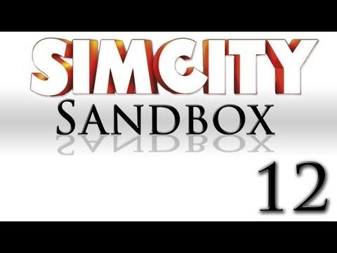 SimCity Sandbox Mode [Part 12]