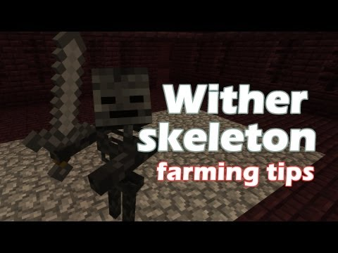 Minecraft Wither Skeleton Farming Tips