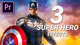 3 SUPER HERO EFFECTS in Premiere Pro