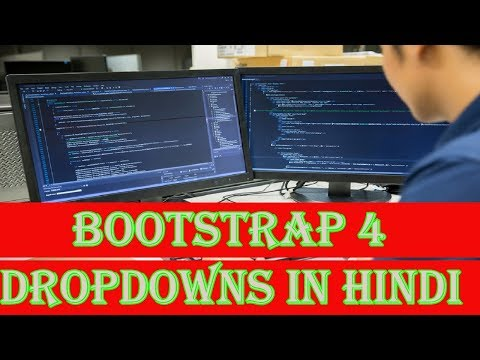 Learn Bootstrap 4 Tutorial in Hindi | Bootstrap 4 Dropdowns in Hindi
