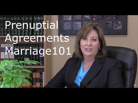 Prenuptial Agreements - Marriage 101