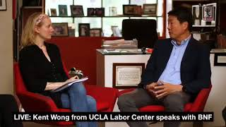 BNF Speaker Series - Kent Wong of UCLA Labor Center • BRAVE NEW FILMS