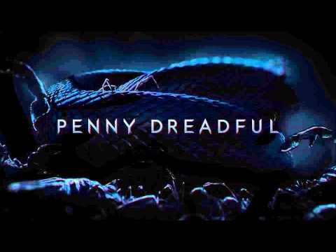 Penny Dreadful - Soundtrack - Main Theme - Abel Korzeniowski (HIGH QUALITY)