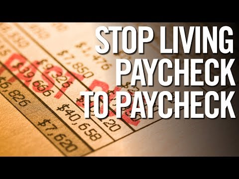 STOP LIVING PAYCHECK TO PAYCHECK!