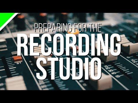 How To Prepare For The Recording Studio