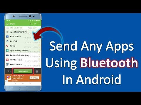 How to Send Any App Using Bluetooth in Android Phone 2019