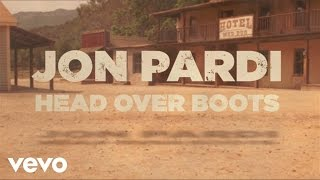 Jon Pardi - Head Over Boots (Lyric Video)