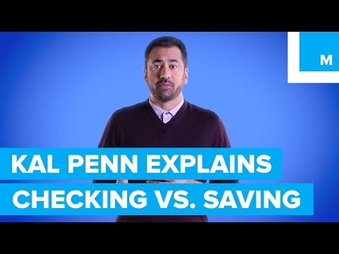 What's the Difference Between Checking & Savings?  Kal Penn Explains | Mashable