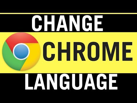 How To Change Language On Google Chrome 2018