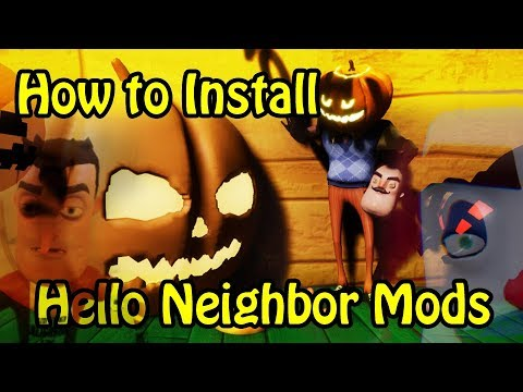 How to Install Hello Neighbor Mods