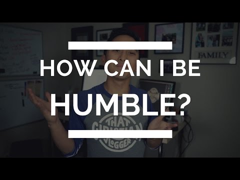 Christian Humility | What it Means to be Humble
