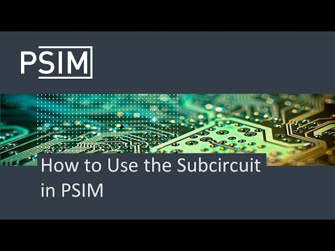 How to Use the Subcircuit in PSIM