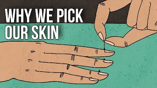 Why We Pick Our Skin