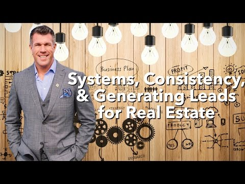 Systems, Consistency & Generating Leads for Real Estate Wholesalers
