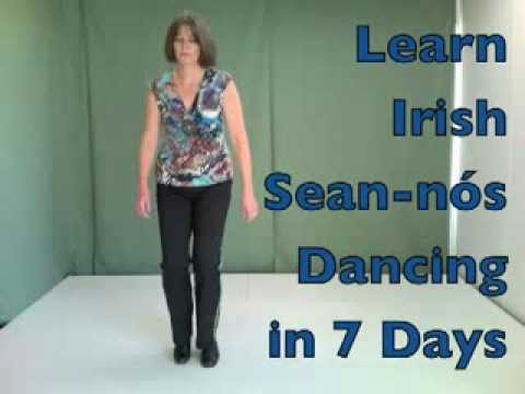 How to learn easy Irish sean nos dancing in 7 days