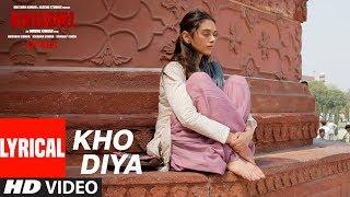 Bhoomi : Kho Diya Lyrical Song | Sanjay Dutt, Aditi Rao Hydari | Sachin Sanghvi | Sachin-Jigar