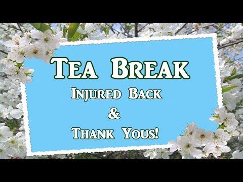 Back Injury Tea Break