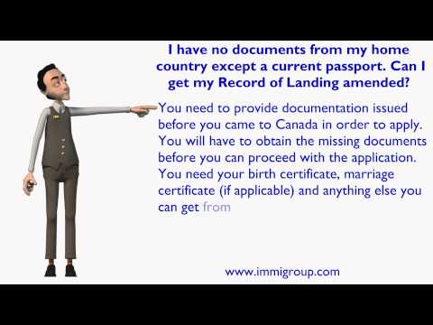 I have no docs from my home country except a current passport.Can I get my Record of Landing amended